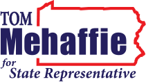 Tom Mehaffie For Pennsylvania State Representative – District 106